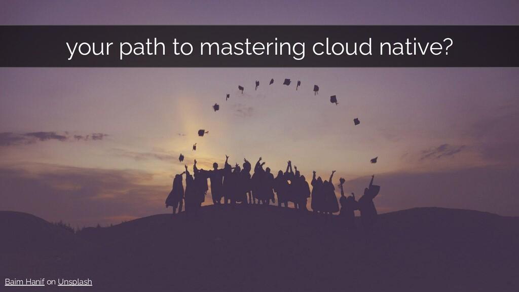 <Learning path to cloud native> Baim Hanif on U...