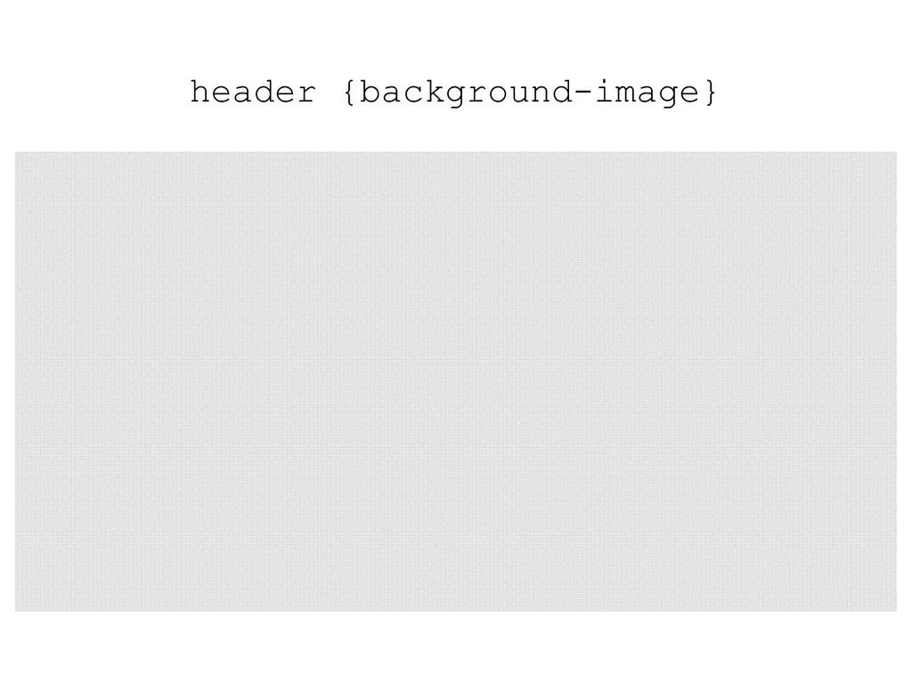 header {background-image}