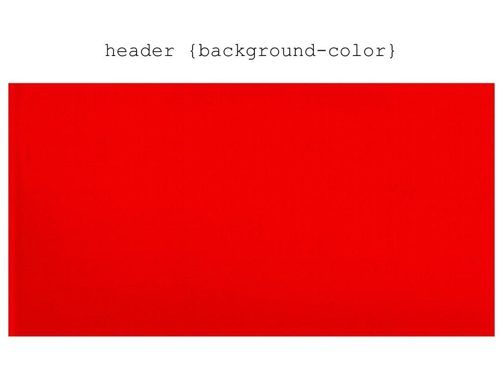 header {background-color}
