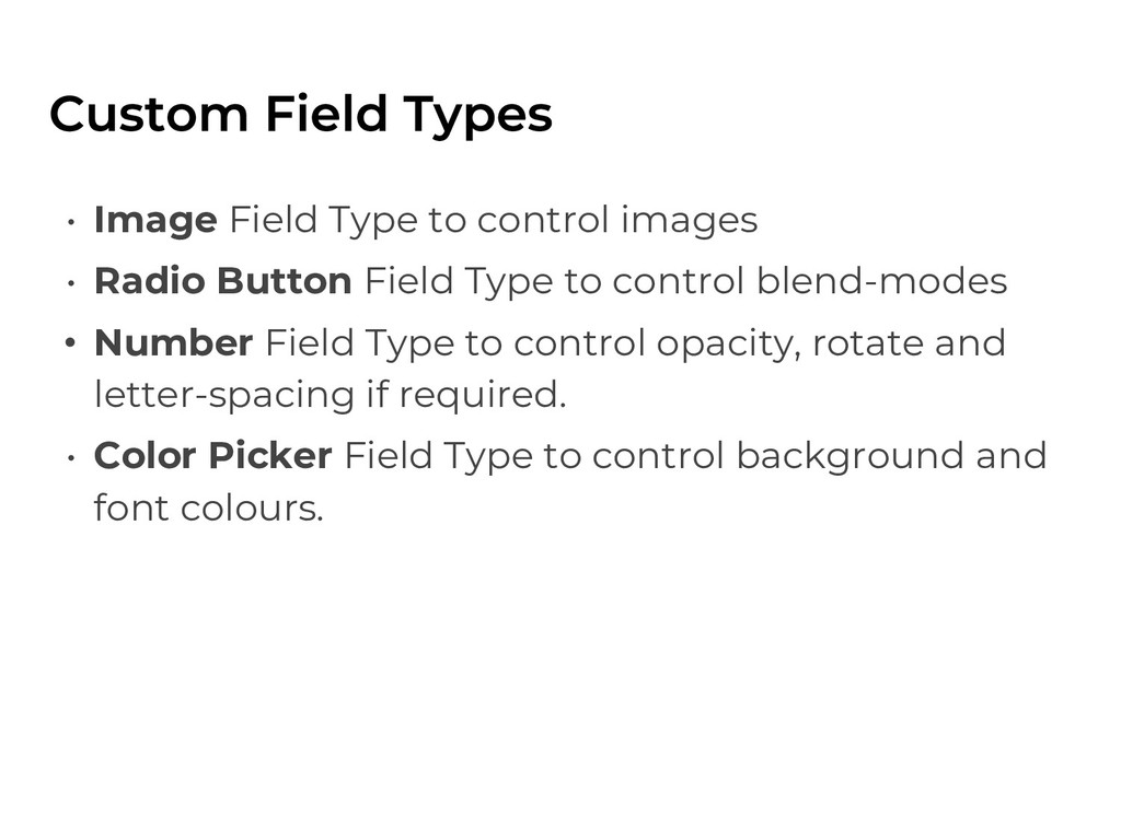 • Image Field Type to control images • Radio Bu...
