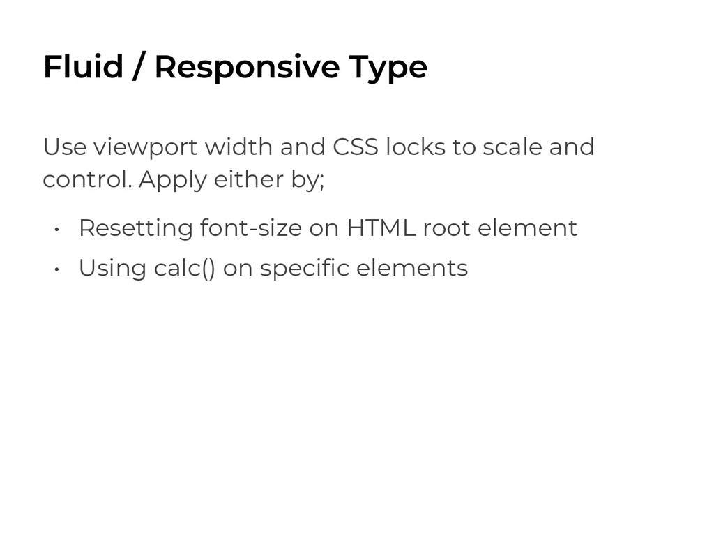 Use viewport width and CSS locks to scale and c...