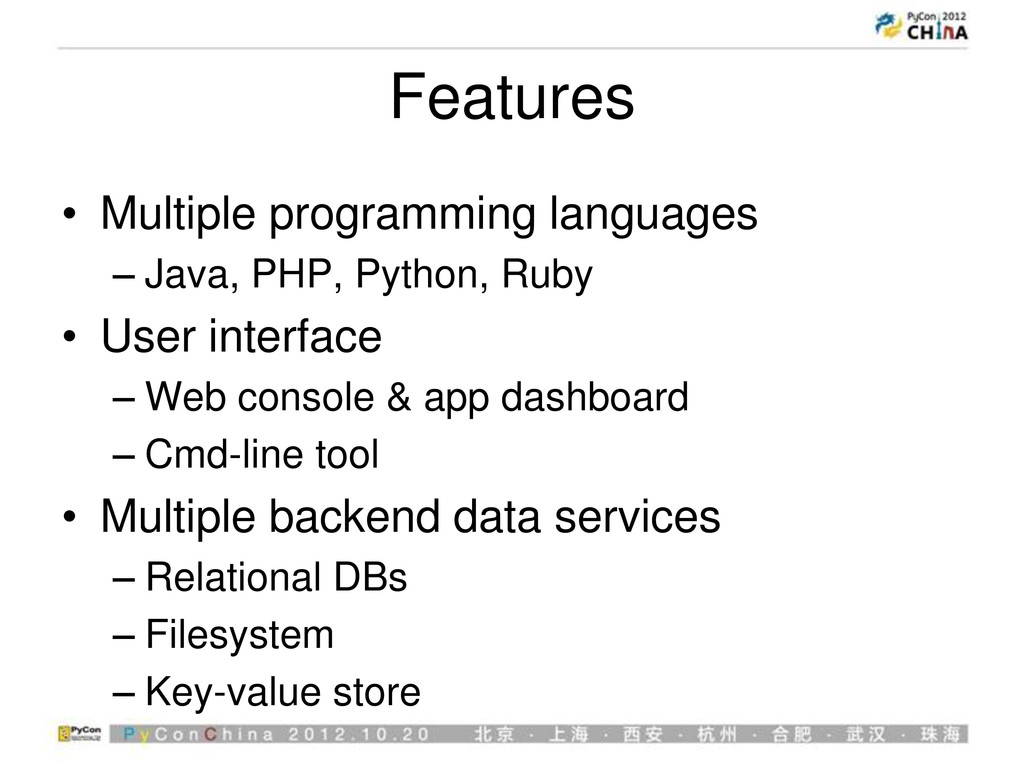 Features • Multiple programming languages – Jav...