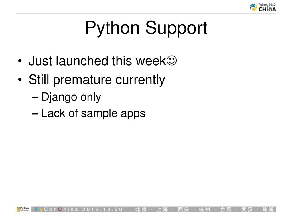 Python Support • Just launched this week • Sti...