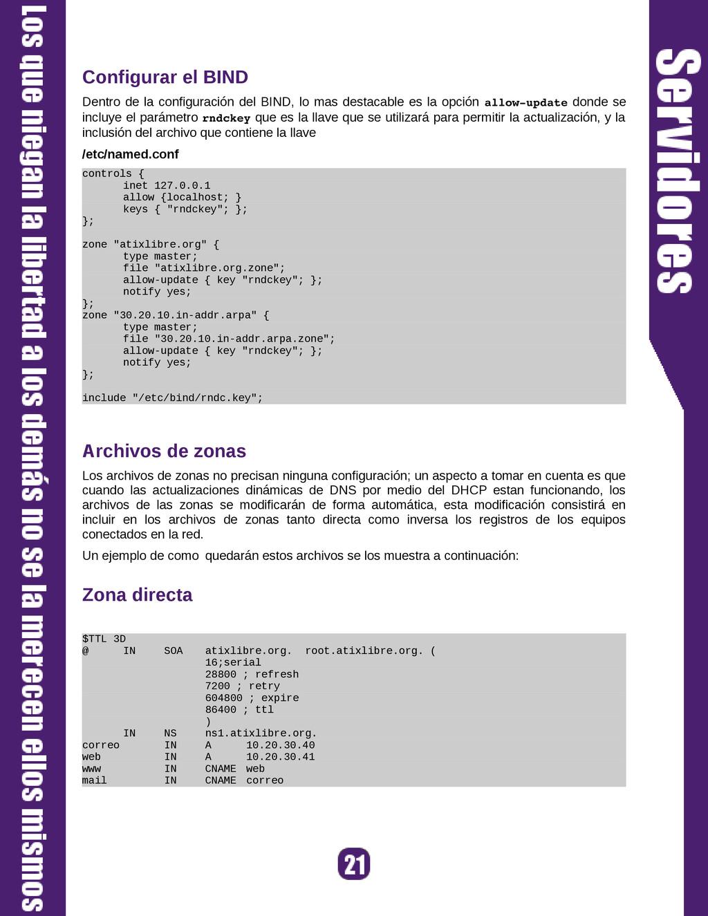 Configurar el BIND Dentro de la configuración d...