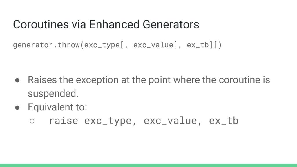 Coroutines via Enhanced Generators generator.th...