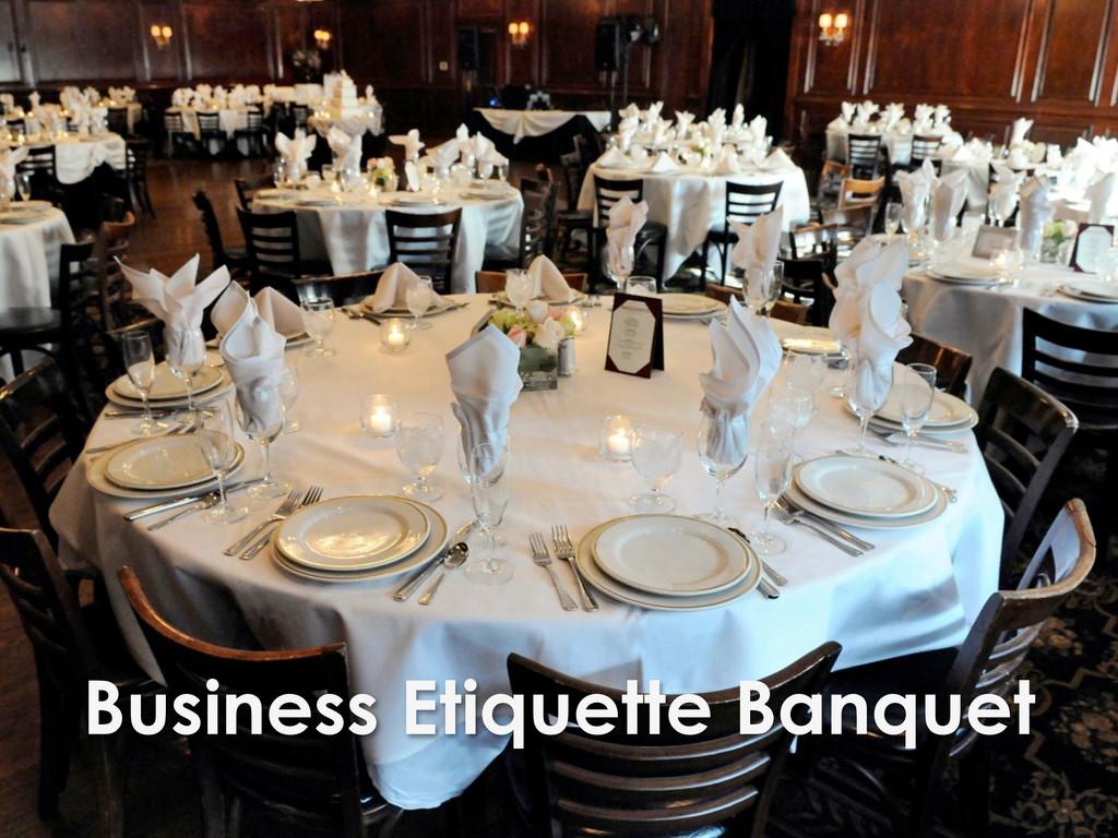 Business Etiquette Banquet
