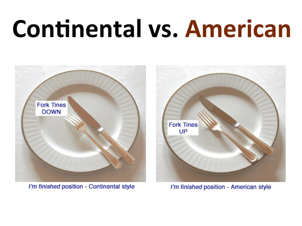 Con'nental vs. American