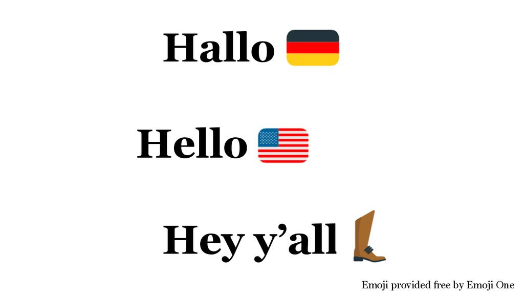 Hallo Hello Hey y'all Emoji provided free by Em...