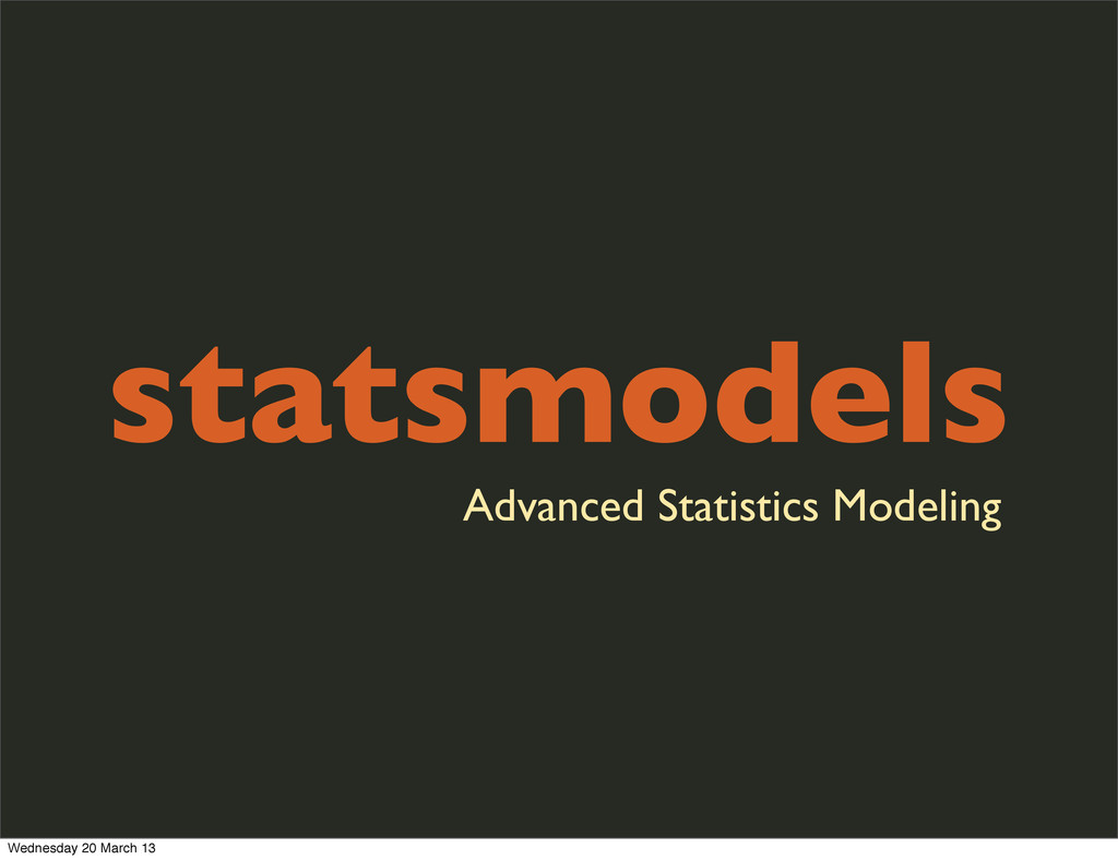 statsmodels Advanced Statistics Modeling Wednes...