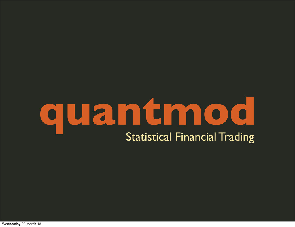 quantmod Statistical Financial Trading Wednesda...