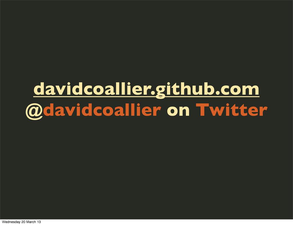 davidcoallier.github.com @davidcoallier on Twit...