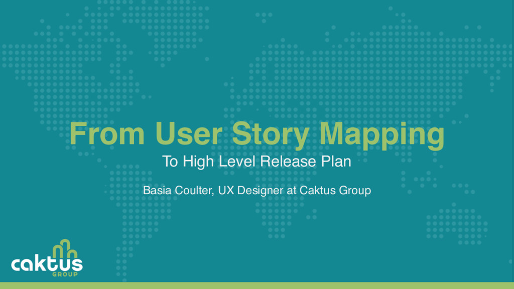 From User Story Mapping To High Level Release P...