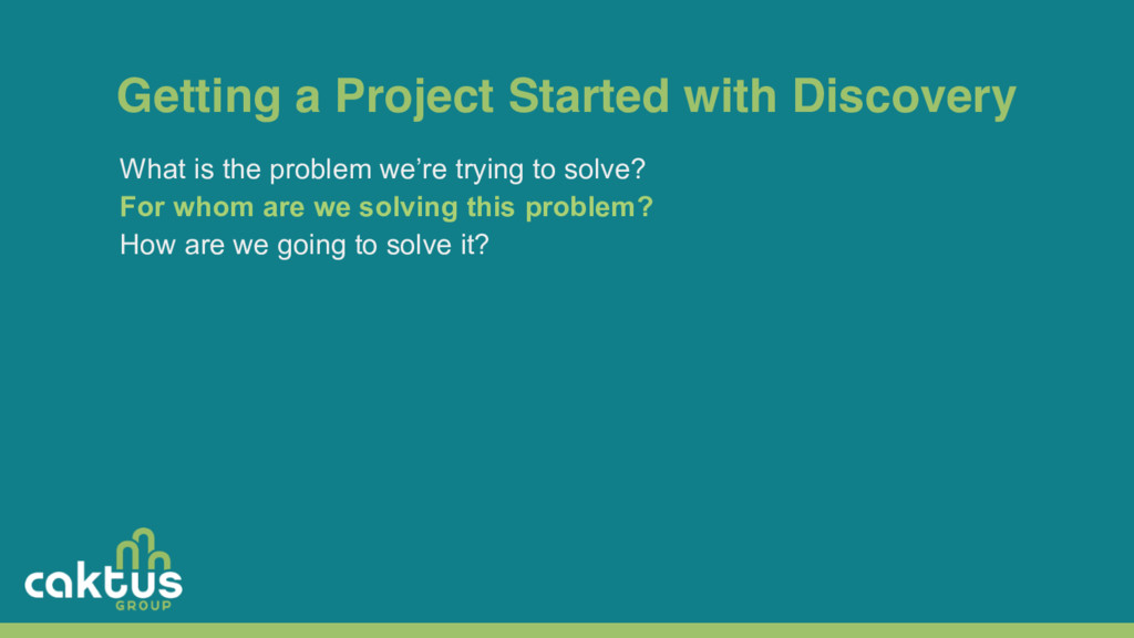 Getting a Project Started with Discovery What i...