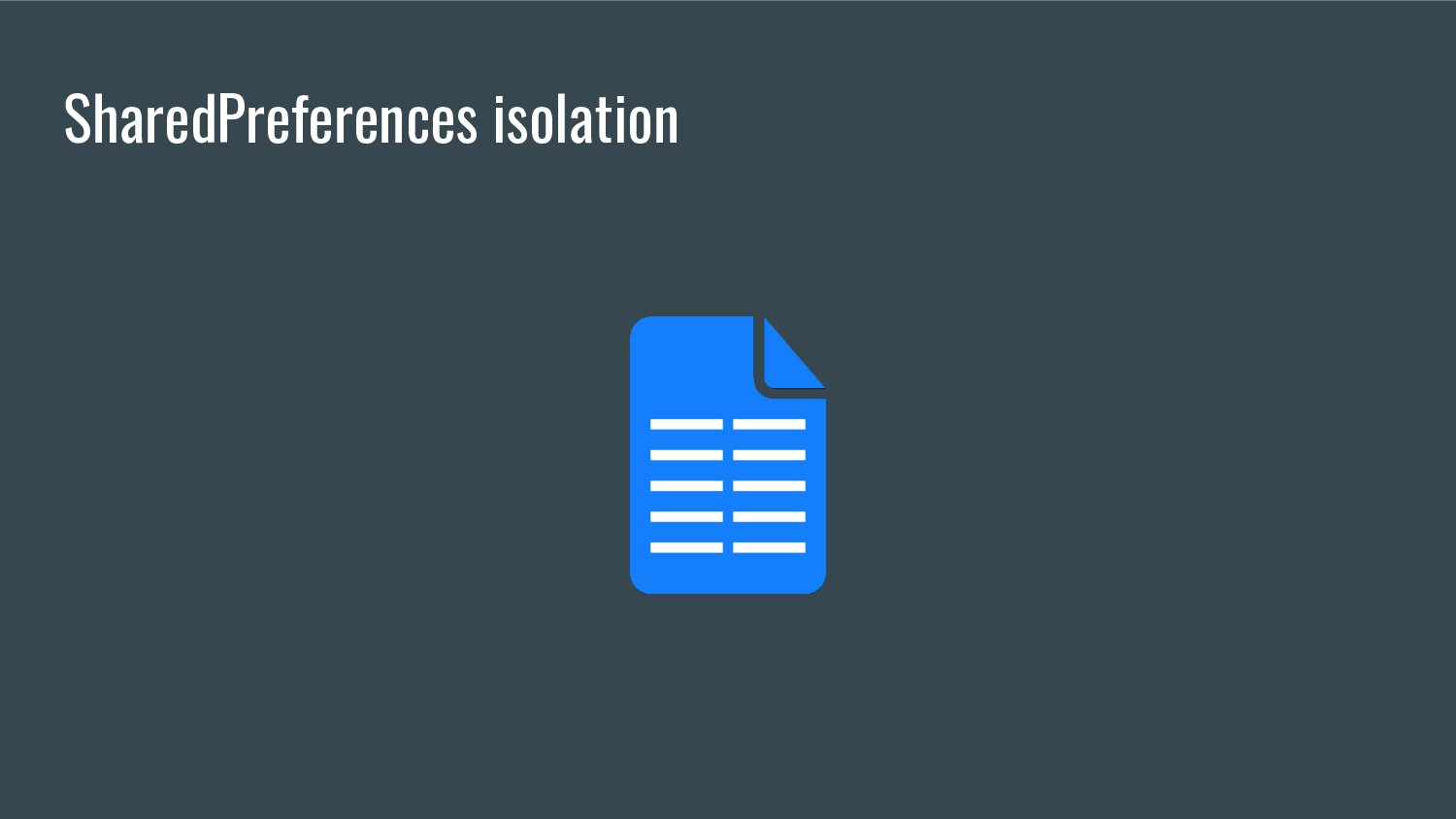SharedPreferences isolation