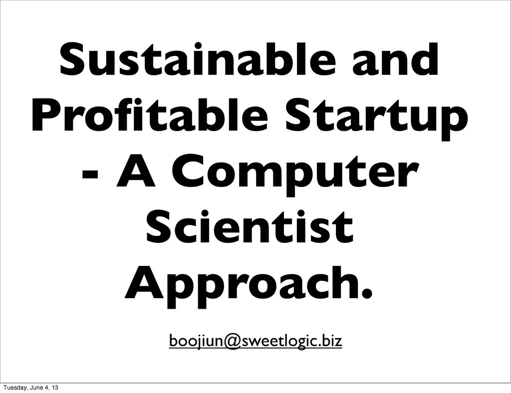 Sustainable and Profitable Startup - A Computer ...