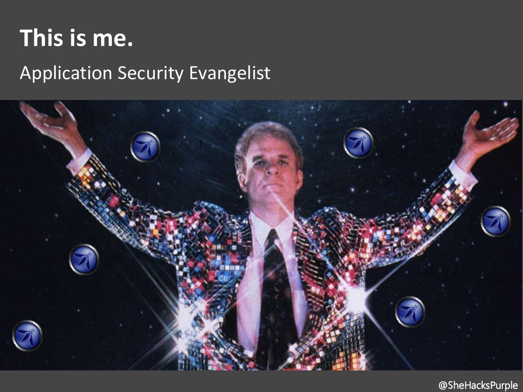 This is me. Application Security Evangelist @Sh...