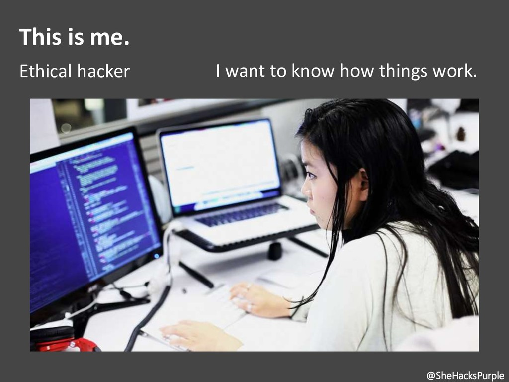 This is me. Ethical hacker I want to know how t...