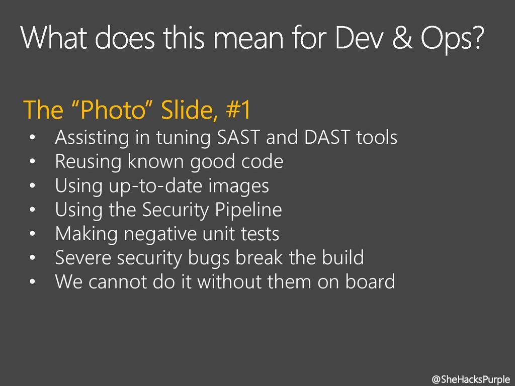 • Assisting in tuning SAST and DAST tools • Reu...