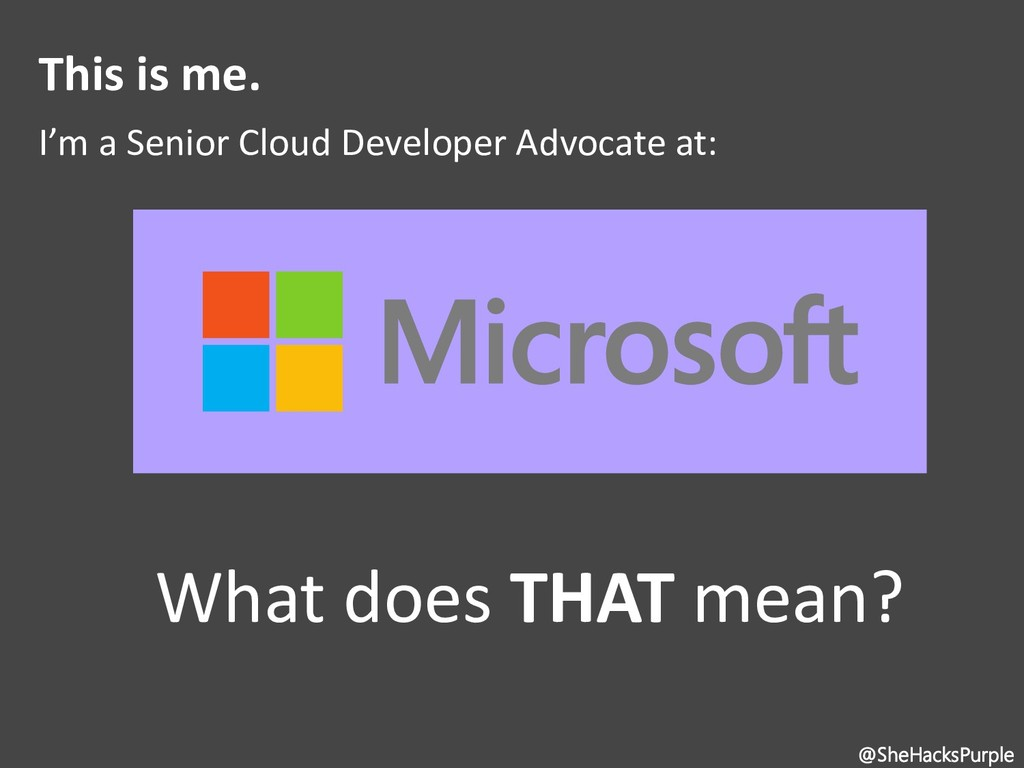 This is me. I'm a Senior Cloud Developer Advoca...