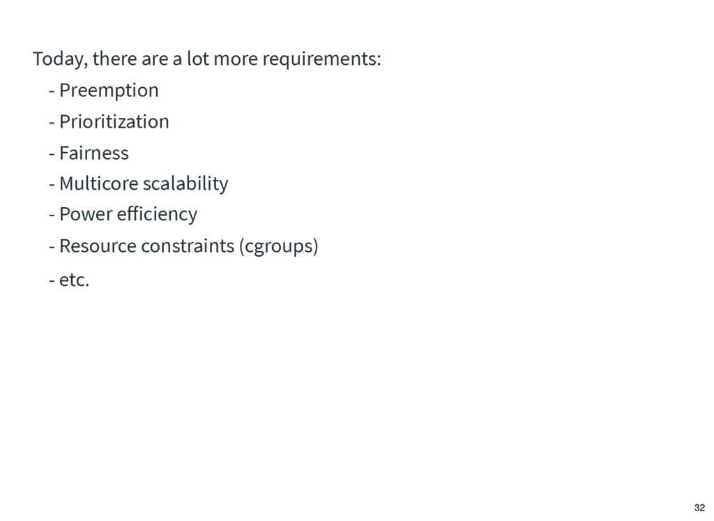 Today, there are a lot more requirements: - Pre...