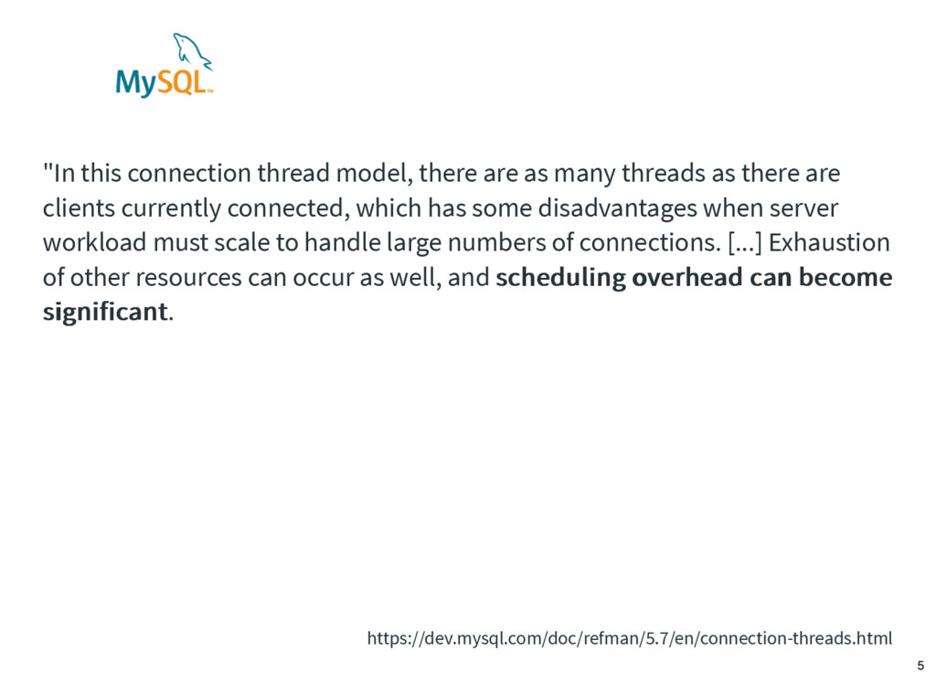 """""""In this connection thread model, there are as ..."""
