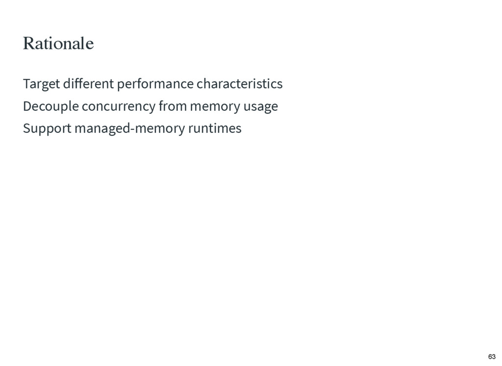 Rationale Target different performance character...