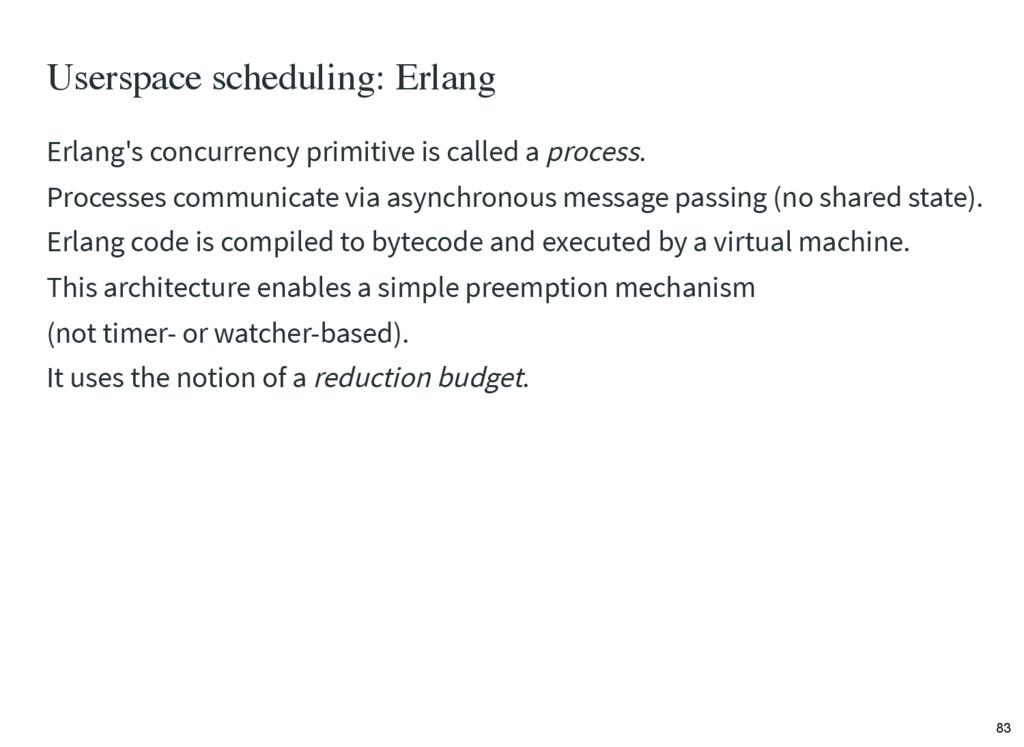 Userspace scheduling: Erlang Erlang's concurren...