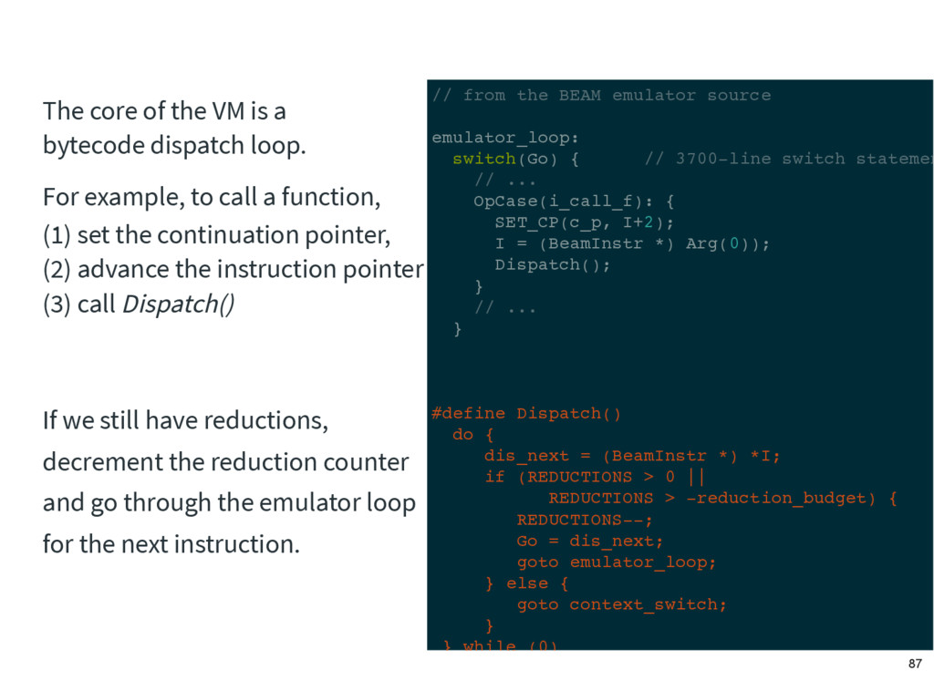// from the BEAM emulator source emulator_loop:...