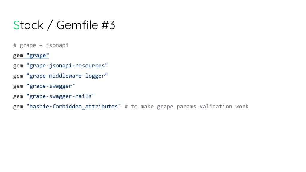 """Stack / Gemfile #3 # grape + jsonapi gem """"grape..."""