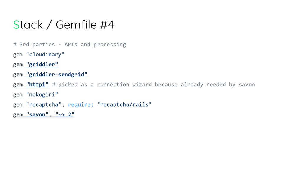 Stack / Gemfile #4 # 3rd parties - APIs and pro...