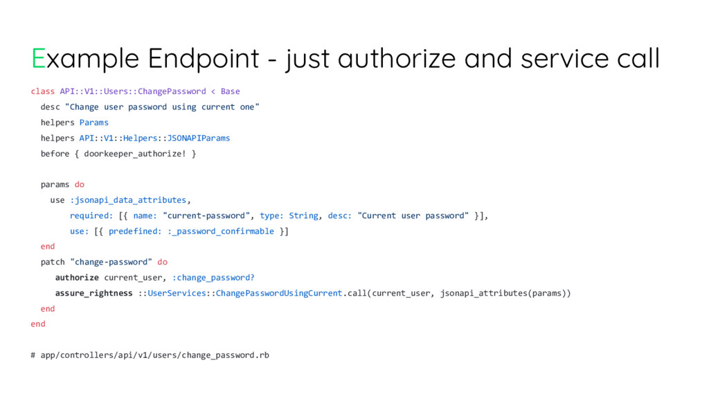Example Endpoint - just authorize and service c...