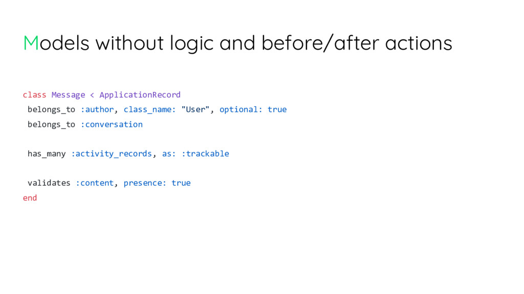 Models without logic and before/after actions c...
