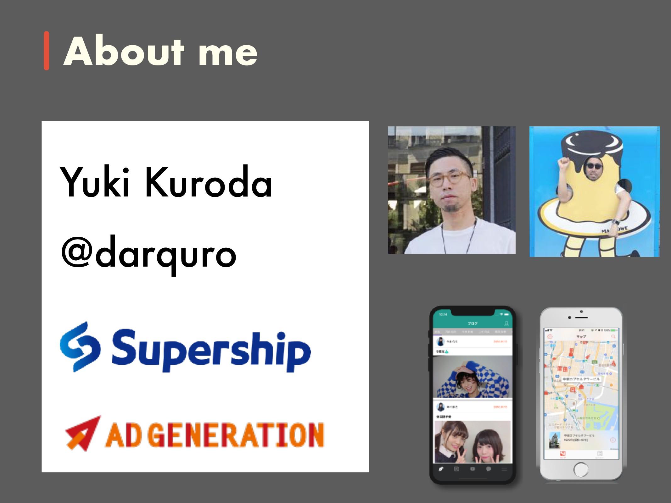 About me Yuki Kuroda @darquro