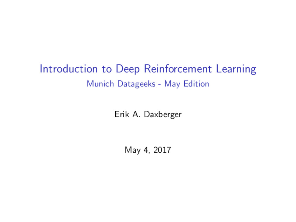 Introduction to Deep Reinforcement Learning Mun...
