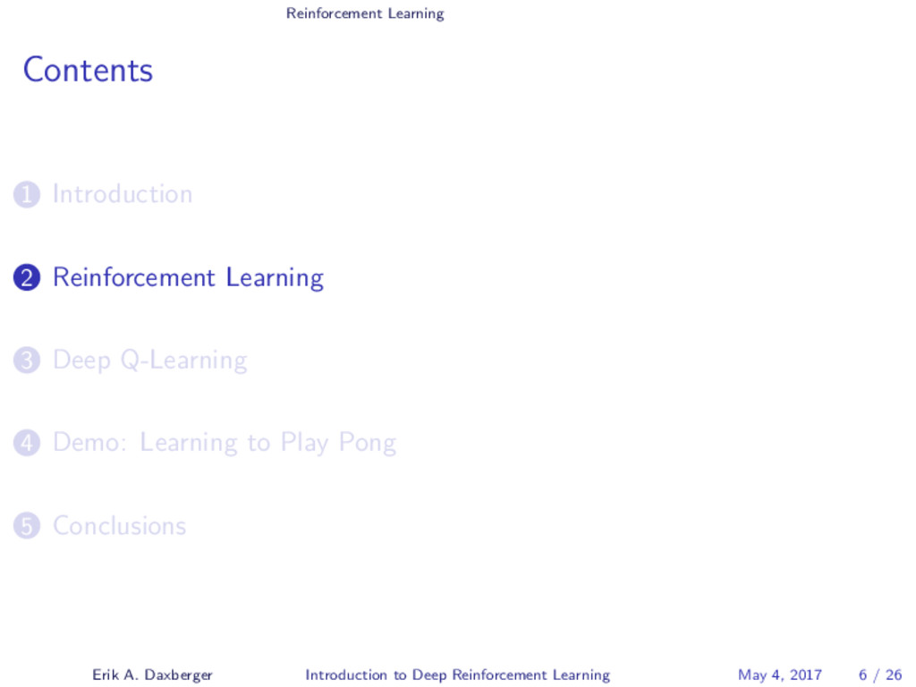 Reinforcement Learning Contents 1 Introduction ...