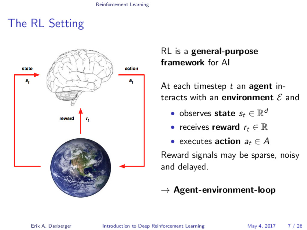 Reinforcement Learning The RL Setting RL is a g...