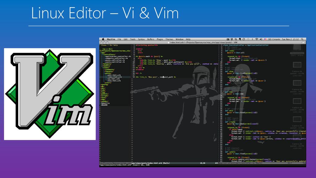 Linux Editor – Vi & Vim