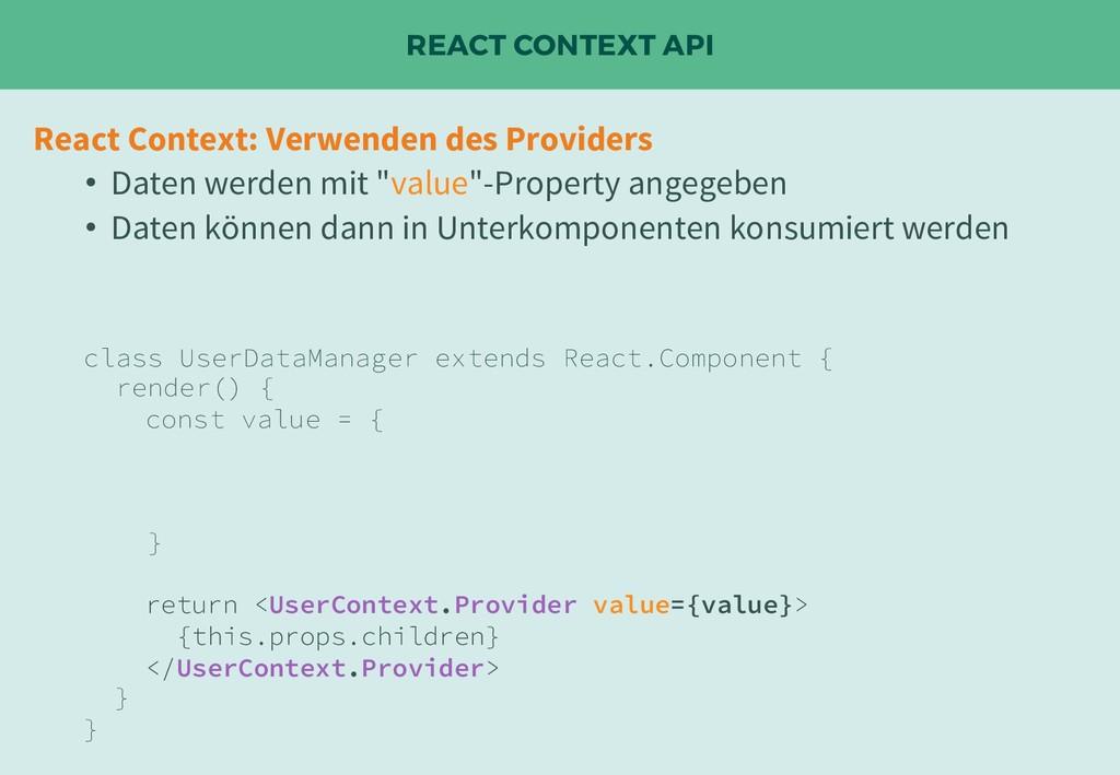 REACT CONTEXT API React Context: Verwenden des ...