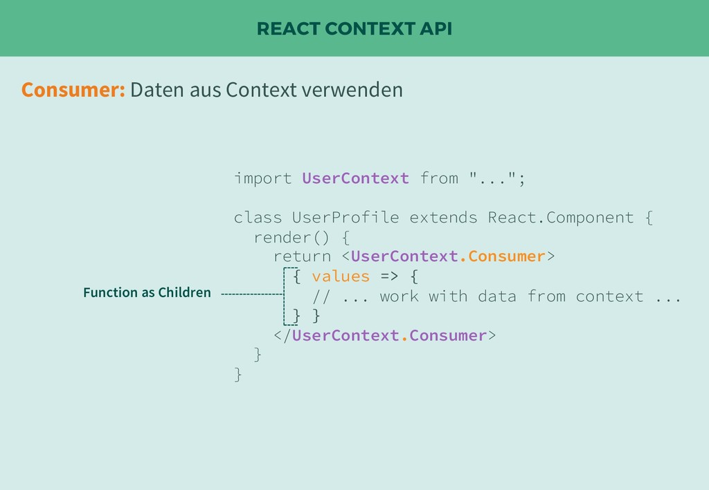 "REACT CONTEXT API import UserContext from ""...""..."