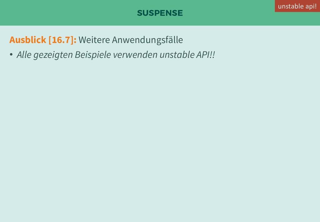 SUSPENSE Ausblick [16.7]: Weitere Anwendungsfäl...