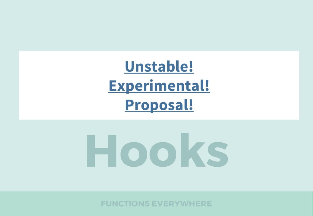 FUNCTIONS EVERYWHERE Hooks 16.7-alpha Unstable!...