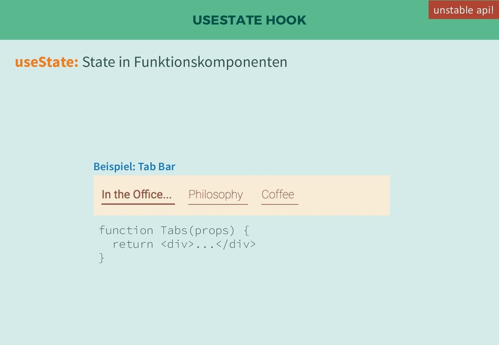 USESTATE HOOK useState: State in Funktionskompo...