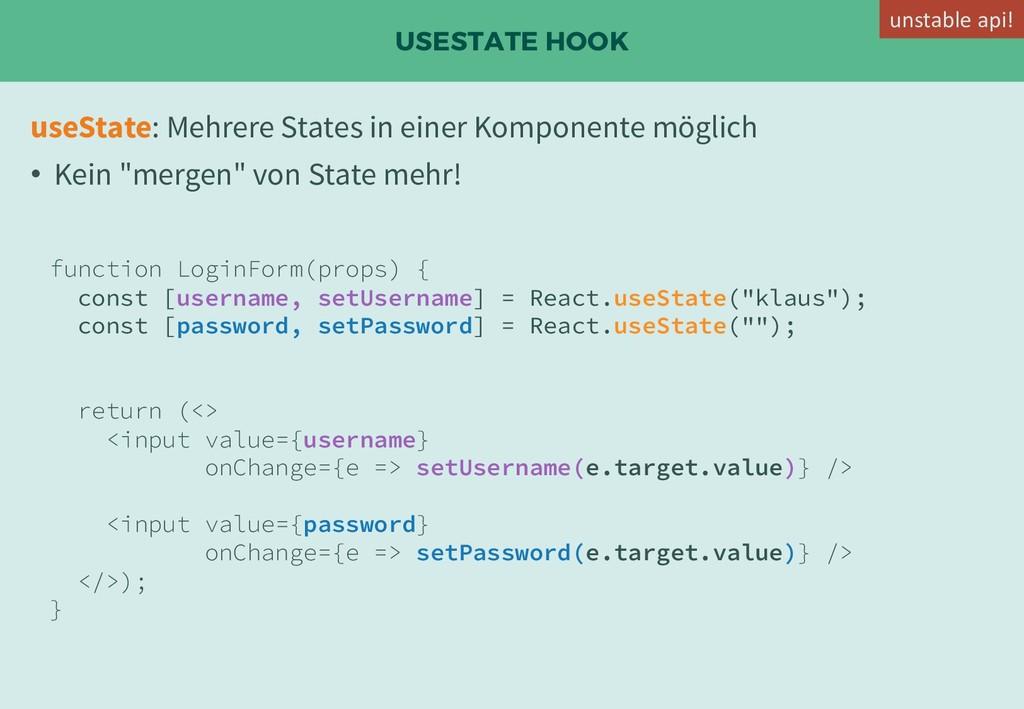 USESTATE HOOK useState: Mehrere States in einer...