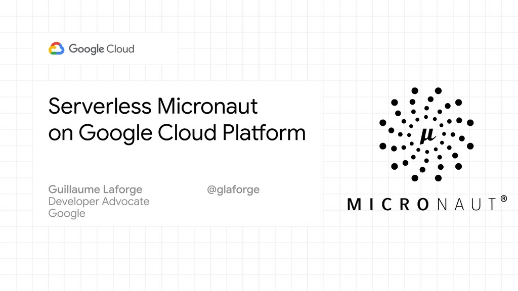 Serverless Micronaut on Google Cloud Platform D...