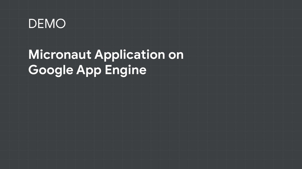 DEMO Micronaut Application on Google App Engine