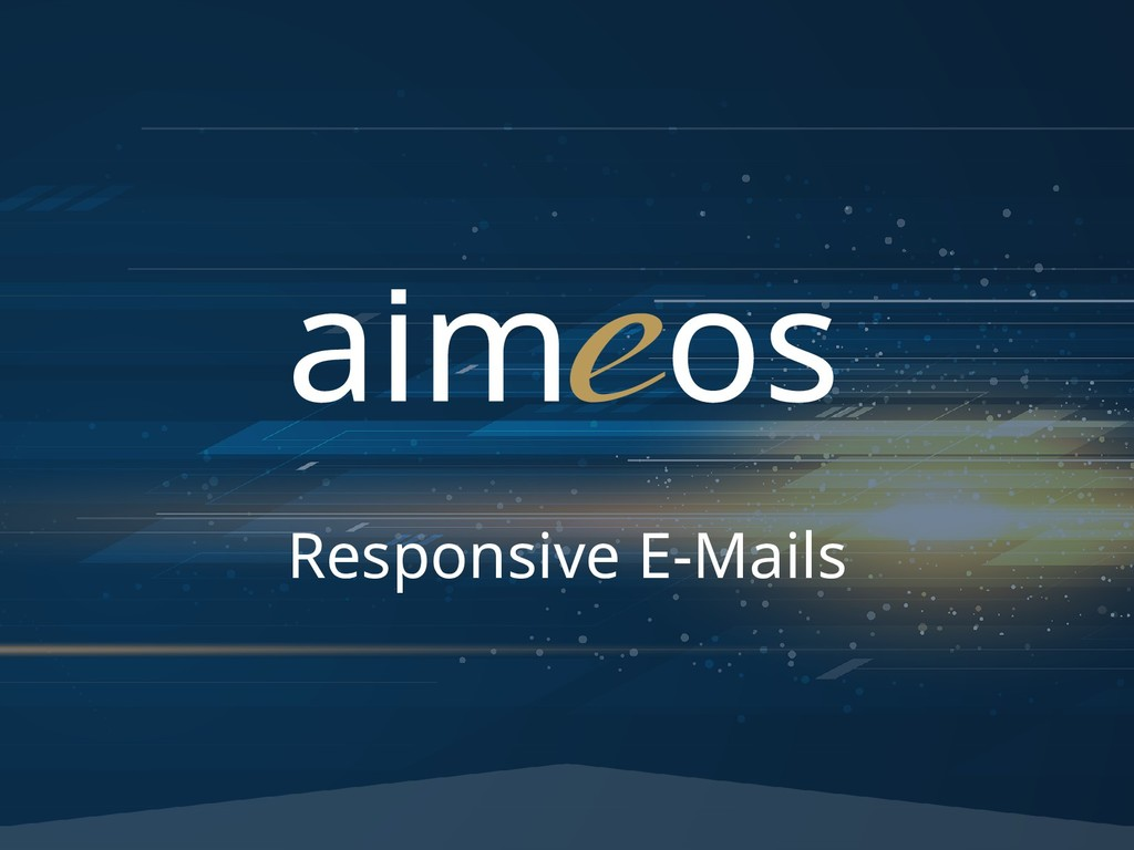 Responsive E-Mails