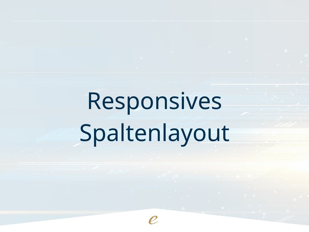 Responsives Spaltenlayout