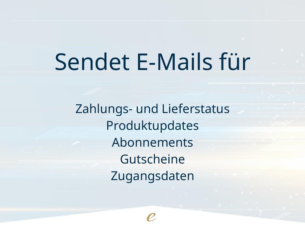 Sendet E-Mails für Zahlungs- und Lieferstatus P...