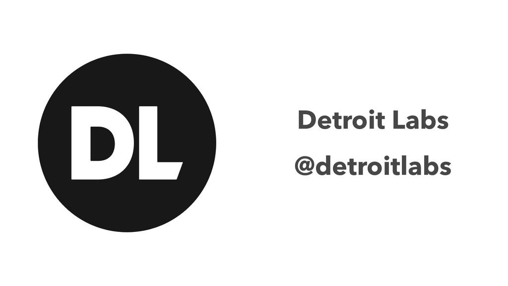 Detroit Labs @detroitlabs