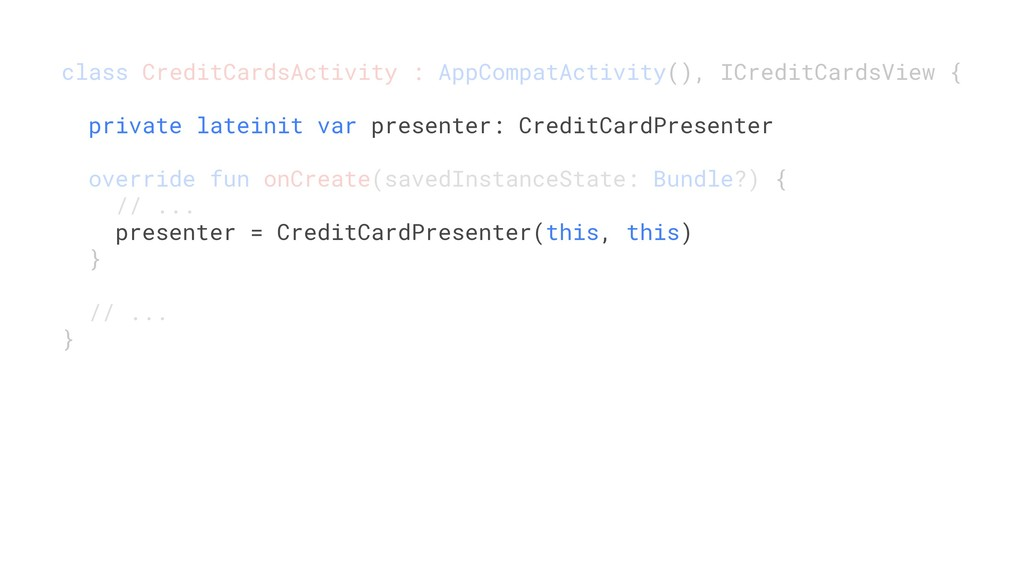 class CreditCardsActivity : AppCompatActivity()...
